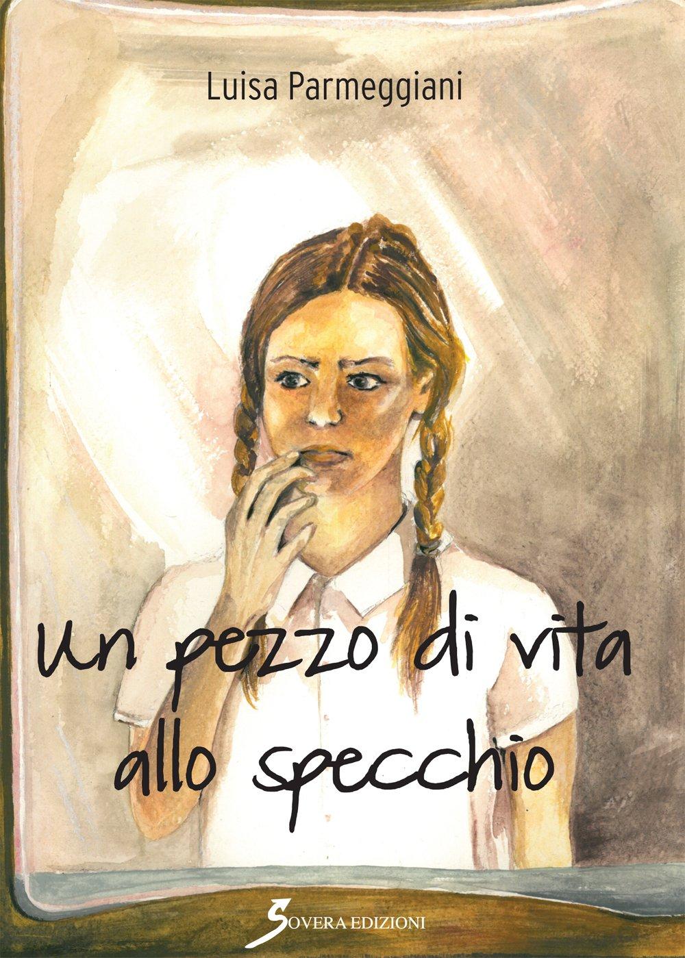 """""""Il passato ci cura"""": La scrittura autobiografica di Luisa Parmeggiani"""