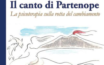PRESENTAZIONE DEGLI ATTI DEL CONGRESSO FIAP 2018: Il canto di Partenope. La psicoterapia sulla rotta del cambiamento. Alpes Italia, Roma 2020.