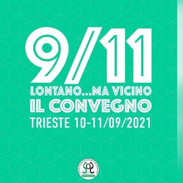 """""""9/11 Lontano…ma vicino"""" – Convegno sulla psicologia dell'emergenza e trauma virtuale post 11 settembre 2021."""